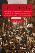 Five Points: The 19th-Century New York City Neighborhood That Invented Tap Danc