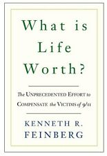 What Is Life Worth?: The Inside Story of the 9/11