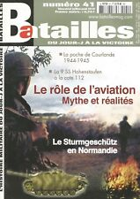 BATAILLES N°41 LE ROLE DE L'AVIATION / LE STURMGESCHUTZ / POCHE DE COURLANDE
