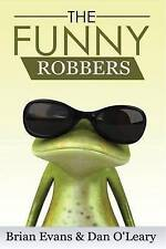 NEW The Funny Robbers by Brian Evans
