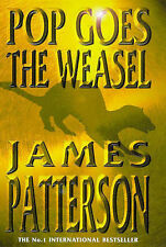 Pop Goes the Weasel by James Patterson (Fiction, Novel, Book, Hardback, 1999)