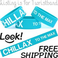 CHILLAX To The Max Bracelet One Inch Wristband Funny Cool Saying Wrist Band