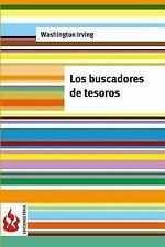 Los Buscadores de Tesoros : (low Cost). Edición Limitada by Washington Irving...