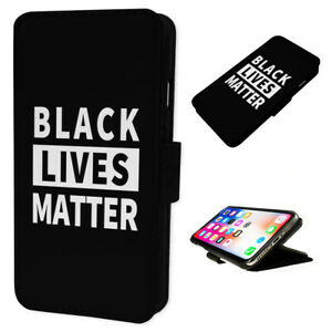Black Lives Matter - Flip Phone Case Wallet Cover Fits Iphone & Samsung Text