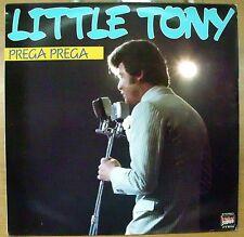 LITTLE TONY PREGA PREGA LACRIME NON VOGLIO SAPERE LP 1985 MINT