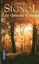 Livre de poche les chemins d'étoiles Christian Signol book