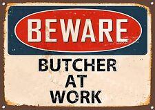 Beware of the Schlachter, Vintage Stil, Emaille Metallschild, 760