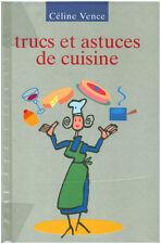 Livre trucs et astuces de cuisine Céline Vence book