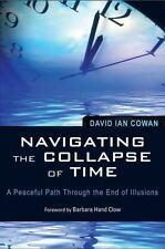 Excellent, Navigating the Collapse of Time: A Peaceful Path Through the End of I