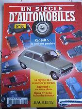 FASCICULE UN SIECLE D'AUTOMOBILES  66 RENAULT 5 REYONNAH BMW ALPINA B7  SKODA