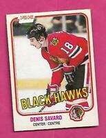 1981-82 OPC # 63 HAWKS DENIS SAVARD ROOKIE GOOD CARD (INV# D7874)