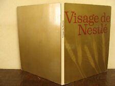 RARE - Visage de Nestlé - Livre Publicitaire - Imprimé en Suisse - 81 Pages