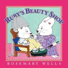 NEW - Ruby's Beauty Shop (Max and Ruby) by Wells, Rosemary