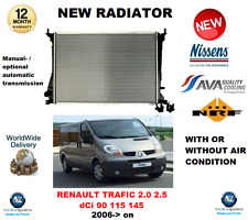 FOR RENAULT TRAFIC 2.0 2.5 dCi 90 115 145 2006->on NEW RADIATOR * OE QUALITY *