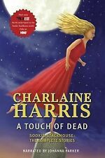 A Touch of Dead [Sookie Stackhouse: The Complete Stories]  - Audiobook