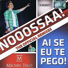NEW / Michel Telo ‎– Ai Se Eu Te Pego! (The Official Remixes) CD, Single 8Tracks