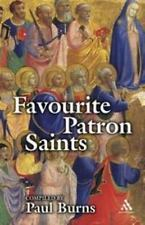 Favourite Patron Saints by Paul Burns (2005, UK-Paperback)