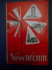 René Bilhaud . SOUVENIRS DU VIEUX NECHIN .1964.