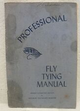 Professional Fly Tying Manual Fly Fishing Booklet Dated 1953