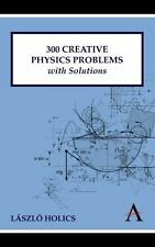 300 Creative Physics Problems with Solutions (Paperback or Softback)