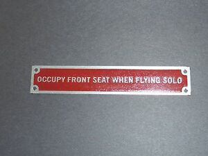 """Aeronca Style Placard """"OCCUPY FRONT SEAT WHEN FLYING SOLO""""  Aeronca Tandem, L3"""