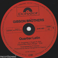 "★★ 12"" Maxi - GIBSON BROTHERS - Quartier Latin  5:50min + Special  6:35min"