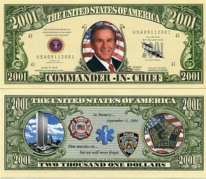 Commander in Chief 2001 Dollars George Bush Novelty Note