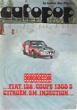 AUTOPOP 21 1973 CITROEN SM INJECTION FIAT 128 RALLYE COUPE 1300 SL GLASSON CAJAL