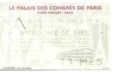 RARE / TICKET CONCERT- NOTRE DAME DE PARIS LUC PLAMONDON RICHARD COCCIANTE PARIS
