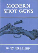 GREENER W.W. SHOOTING & GUN DESIGN BOOK MODERN SHOTGUNS hardback NEW