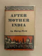 After Mother India by Harry Field VTG Book 1929 Harcourt Brace HCDJ