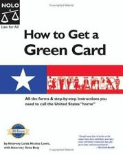 How To Get A Green Card: Legal Ways to Stay in the U.S.A.