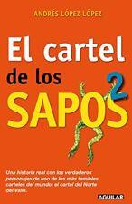El cartel de los sapos 2 (Spanish Edition) by Lopez Lopez, Andres