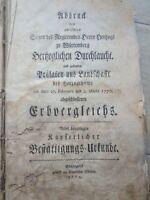 barockes Buch, Erbvergleich Herzogtum Württemberg 1770 selten antik