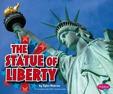 The Statue Of Liberty (pebble Plus: U.S. Symbols): By Tyler Monroe