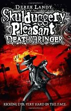 Death Bringer (Skulduggery Pleasant - book 6),Derek Landy