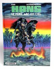 HANS 10 Le péril arc-en-ciel EO 1998 Kas Duchateau comme NEUF