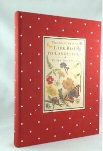 The Illustrated Lark Rise to Candleford (Cresset Library),Flora Thompson