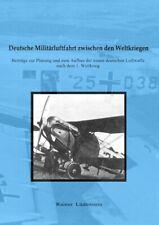 Deutsche Militärluftfahrt zwischen den Weltkriegen ~ Rainer  ... 9783745088182