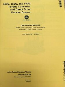 John Deere 450G 550G 650G Crawler Dozer Operators Manual Maintenance OMT163974
