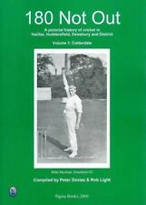 Calderdale: A Pictorial History of Cricket in Halifax, Huddersfield and District