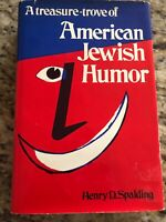 A Treasure-Trove of American Jewish Humor by Henry D. Spalding (1976, Hardcover)
