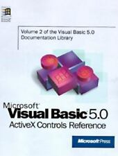 Microsoft Visual Basic 5 Activex Controls Reference : A Complete...