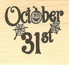 October 31st Halloween, Wood Mounted Rubber Stamp NORTHWOODS - NEW, CC8135