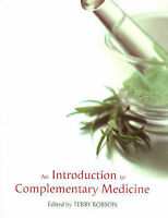 Introduction to Complementary Medicine ' Robson,Terry