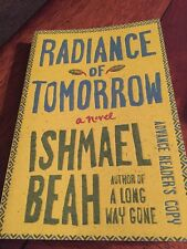 Radiance of Tomorrow A Novel 2015 Paperback book signed by author ISHMAEL BEAH
