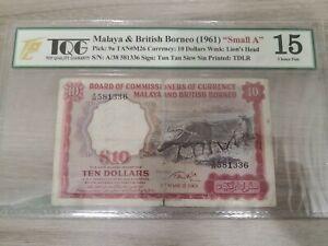 MALAYA&BRITISH BORNEO $10 PMG/TQG15 No Remark