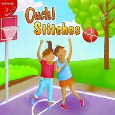 Ouch! Stitches (Little Birdie Readers)-ExLibrary
