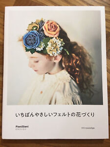 The Easiest Kawaii Cute Felt Flowers by PieniSieni - Japanese Craft Book