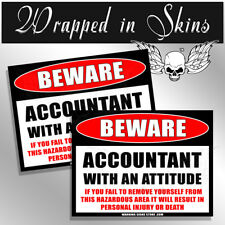 """ACCOUNTANT Funny Warning ATTENTION Stickers Decals 2 Pack 4"""""""